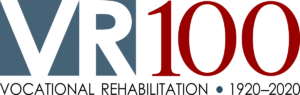 Vocational Rehabilitation 100 years - 1920 - 2020